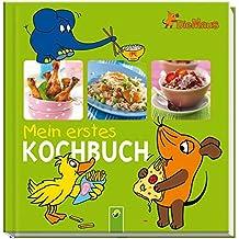 Die Maus - Mein erstes Kochbuch