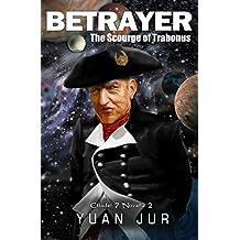 Betrayer: The Scourge of Trabonus (Citadel 7 Book 2) (English Edition)
