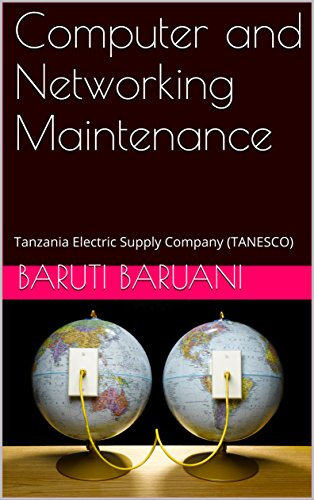Computer and Networking Maintenance: Tanzania Electric Supply