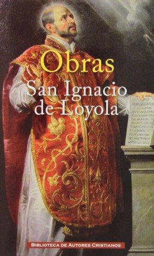 Obras de San Ignacio de Loyola (MAIOR) por San Ignacio de Loyola
