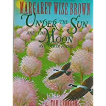 Under the Sun and the Moon: And Other Poems