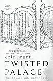 Twisted Palace: A Novel (The Royals)