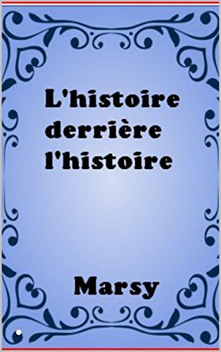 Couverture du livre L'histoire derrière l'histoire