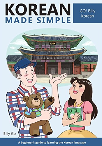 Korean Made Simple: A beginner's guide to learning the Korean language (Language Guide)