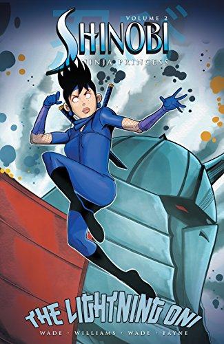 Shinobi Ninja Princess: Lightning Oni Vol. 2 (Shinobi: Ninja ...