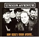 Now Heres Union Avenue