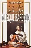 B.A.-BA de la musique baroque
