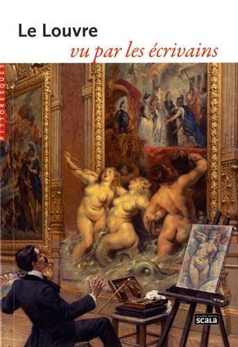 Le Louvre vu par les écrivains