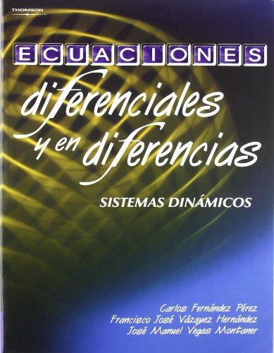 Ecuaciones diferenciales y en diferencias por Carlos Fernández Pérez