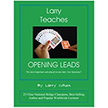 Larry Teaches Opening Leads (English Edition)