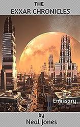 Emissary (The Exxar Chronicles Book 2)