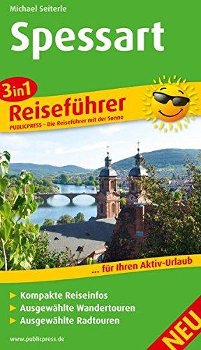 Spessart: 3in1-Reiseführer für Ihren Aktiv-Urlaub, kompakte Reiseinfos, ausgewählte Rad- und Wandertouren, aussagekräftige Höhenprofile und tourenspezifische Karten (Reiseführer / RF)