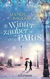 Winterzauber in Paris: Roman von Mandy Baggot