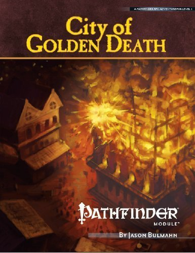 Pathfinder Module: City of Golden Death (Pathfinder Modules) by Frost, Joshua J. (2010) Paperback