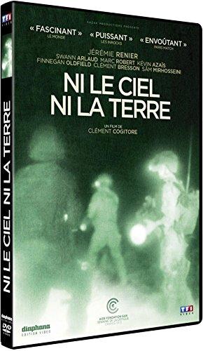 Ni le ciel ni la terre | Cogitore, Clément, (1983-...). Metteur en scène ou réalisateur