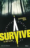 'Survive - Du bist allein: Thriller' von Alexandra Oliva