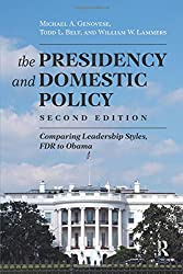 The Presidency and Domestic Policy: Comparing Leadership Styles, FDR to Obama