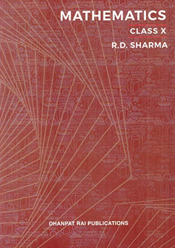 Mathematics for Class 10 by R D Sharma (Examination 2020-2021)