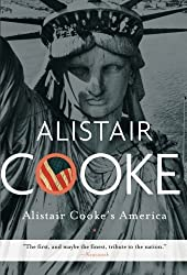 Alistair Cooke's America by Alistair Cooke (2009-08-25)
