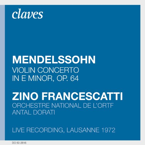 Mendelssohn: Violin Concerto in E Minor, Op. 64 (Live Recording, Lausanne 1972)