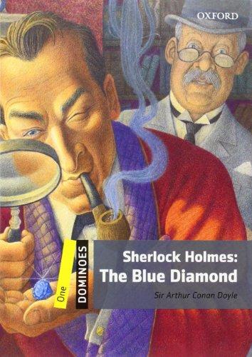 Sherlock Holmes: The Blue Diamond: Reader 6. Schuljahr, Stufe 1 (Dominoes, Level 1)