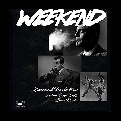 Weekend [Explicit]
