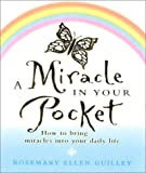 A Miracle in Your Pocket: How to bring miracles into your daily life