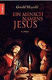 Ein Mensch namens Jesus - Gerald Messadié