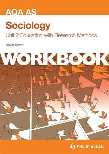 AQA AS Sociology Unit 2 Workbook: Education with Research Methods (Aqa As Sociology Workbk Unit 2)