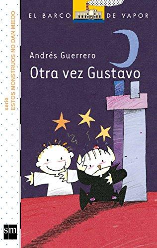 Otra vez Gustavo (Barco de Vapor Blanca) por Andrés Guerrero