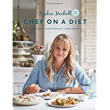 Chef on a Diet: Loving Your Body and Your Food
