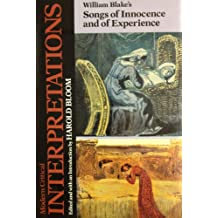 "William Blake's ""Songs of Innocence and of Experience"" (Modern Critical Interpretations)"
