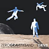 Drive by Zero Gravity Band (2013-08-03)