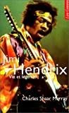 Image de Jimi Hendrix : Vie et légende