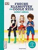 Freche Klamotten für coole Kids selbst nähen