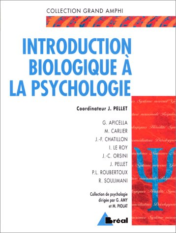 Introduction biologique à la psychologie