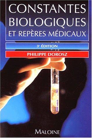 Constantes biologiques et repères médicaux