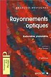 Rayonnements optiques. Radiométrie et photométrie