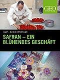 Safran - Ein blühendes Geschäft
