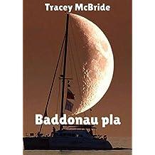 Baddonau pla (Welsh Edition)