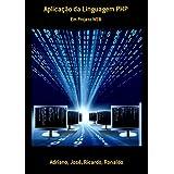 Aplicação Da Linguagem Php (Portuguese Edition)