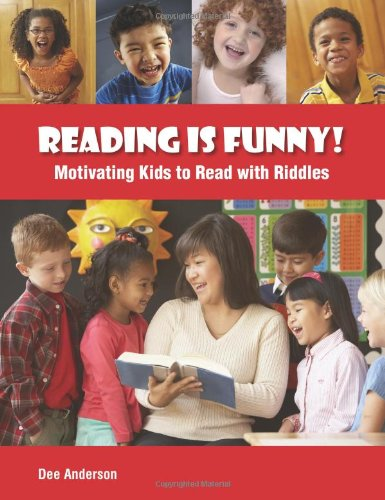 Reading is Funny!: Motivating Kids to Read with Riddles