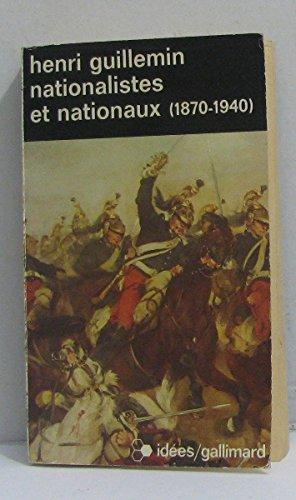 Nationalistes et nationaux, 1870-1940