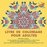 Livre de coloriage pour adultes 200 Motifs magiques - Ne vous inquiétez pas, soyez heureux Cahier à colorier Trésor - Dessins faits à la main - ... à colorier heureux pour réduire le stress...