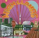 Songtexte von The High Llamas - Can Cladders