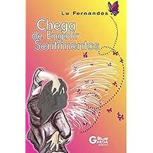 """Chega De Engolir Sentimentos"" (Trilogia ""Lu Fernandes"" Livro 3) (Portuguese Edition)"