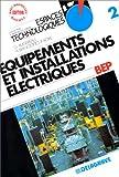 ELECTRICITE TERMINALE PROFESSIONNELLE EQUIPEMENTS ET INSTALLATIONS ELECTRIQUES. Tome 2, livre de l'élève (Espaces Techno.)