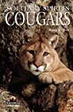 Cougars: Solitary Spirits (Wildlife Series)