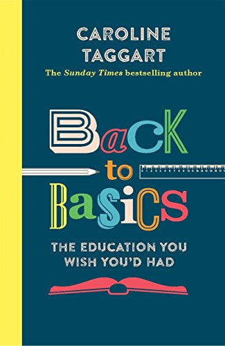 back-to-basics-the-education-you-wish-youd-had