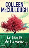 Le temps de l'amour par McCullough